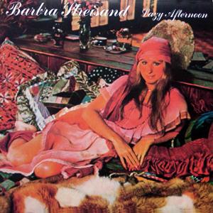 Barbra Joan Streisand - Lazy Afternoon (1975)